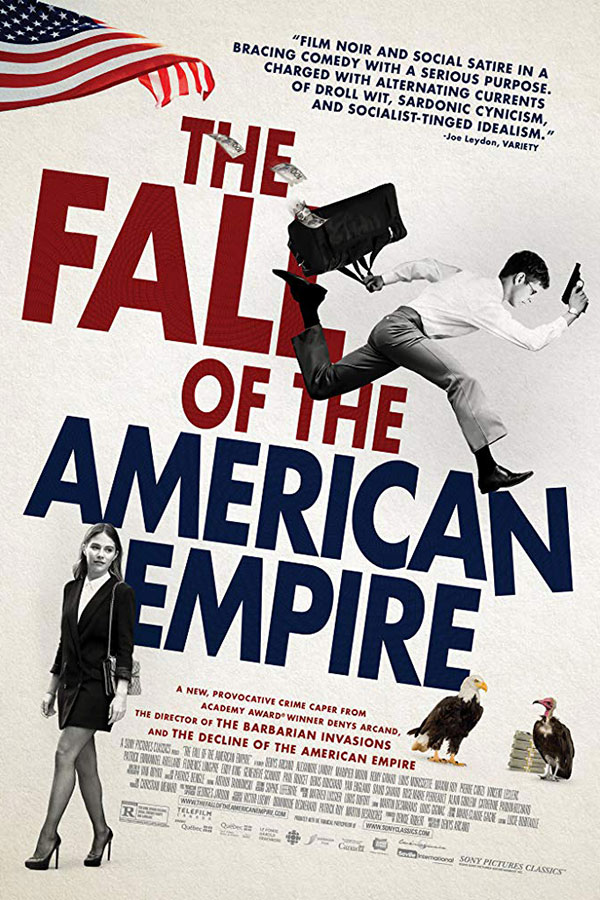 La chute de l'empire américain (The Fall of the American Empire)