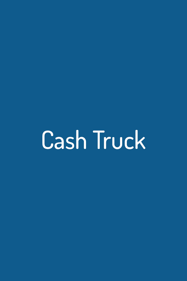 Wrath of Man (Cash Truck)