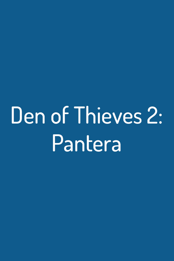 Den of Thieves 2: Pantera