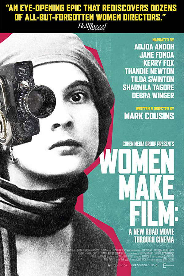 Women Make Film: A New Road Movie Through Cinema (Parts 3 & 4)