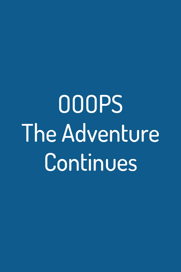 OOOPS - The Adventure Continues